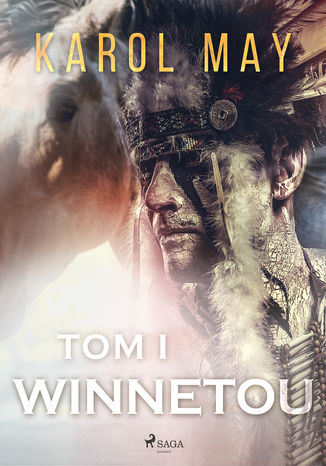 Okładka książki/ebooka Winnetou. Winnetou: tom I (#1)
