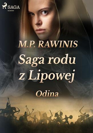 Okładka książki Saga rodu z Lipowej. Saga rodu z Lipowej 12: Odina