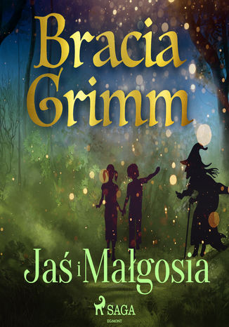 Okładka książki/ebooka Baśnie Braci Grimm. Jaś i Małgosia