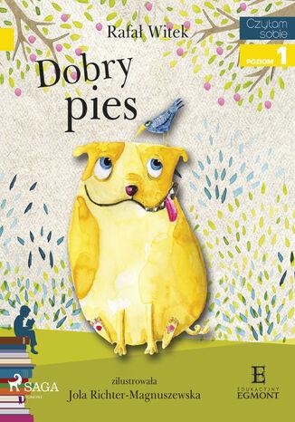 Okładka książki I am reading - Czytam sobie. Dobry pies