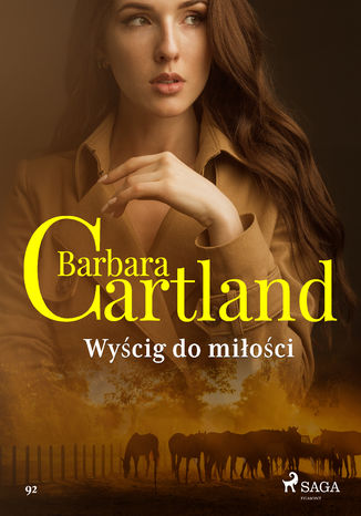 Okładka książki Ponadczasowe historie miłosne Barbary Cartland. Wyścig do miłości - Ponadczasowe historie miłosne Barbary Cartland (#92)