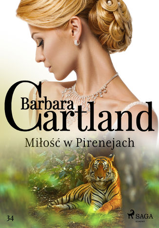 Okładka książki Ponadczasowe historie miłosne Barbary Cartland. Miłość w Pirenejach - Ponadczasowe historie miłosne Barbary Cartland (#34)