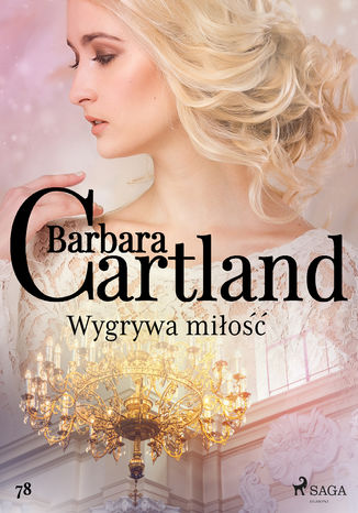 Okładka książki/ebooka Ponadczasowe historie miłosne Barbary Cartland. Wygrywa miłość - Ponadczasowe historie miłosne Barbary Cartland (#78)