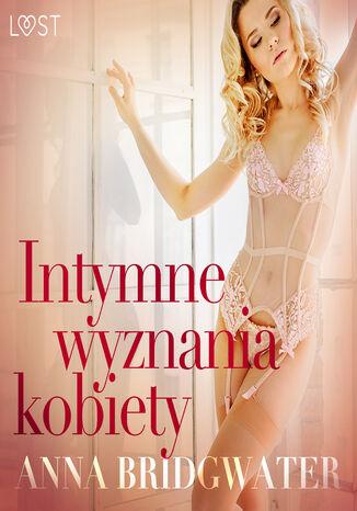 Okładka książki/ebooka LUST. Intymne wyznania kobiety - seria erotyczna