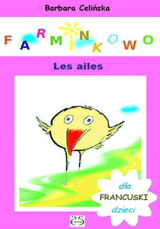 Okładka książki Farminkowo. Les ailes. (Francuski dla dzieci)