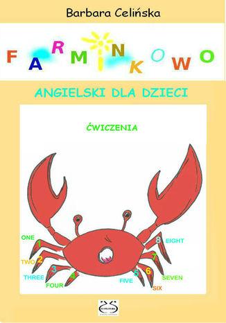 Okładka książki/ebooka Farminkowo. Angielski dla dzieci. Ćwiczenia do wydruku