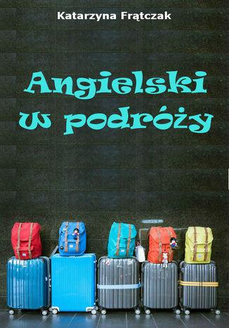 Okładka książki Angielski w podróży