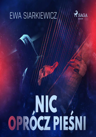 Okładka książki Nic oprócz pieśni