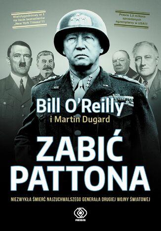 Okładka książki Zabić Pattona