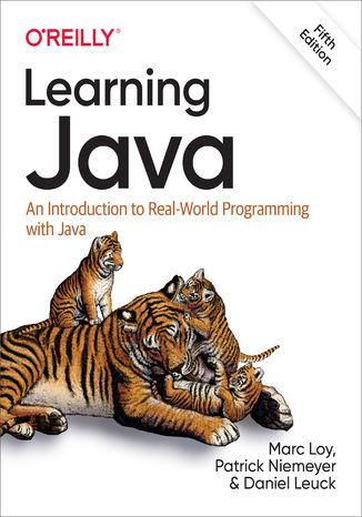 Okładka książki/ebooka Learning Java. An Introduction to Real-World Programming with Java. 5th Edition