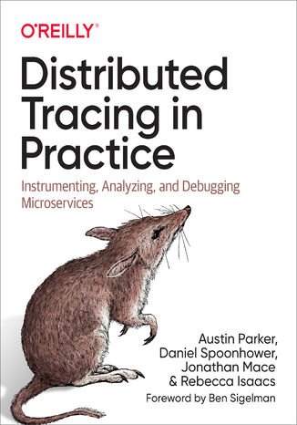 Okładka książki Distributed Tracing in Practice. Instrumenting, Analyzing, and Debugging Microservices