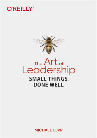 Okładka książki The Art of Leadership. Small Things, Done Well