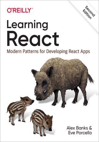Okładka książki Learning React. Modern Patterns for Developing React Apps. 2nd Edition