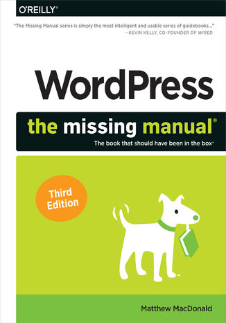 Okładka książki/ebooka WordPress: The Missing Manual. 3rd Edition