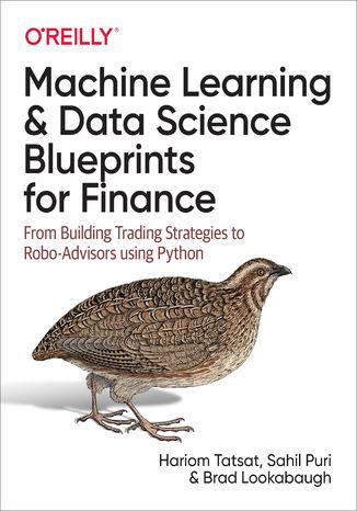 Okładka książki Machine Learning and Data Science Blueprints for Finance