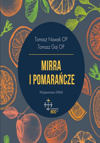 Okładka książki Mirra i pomarańcze