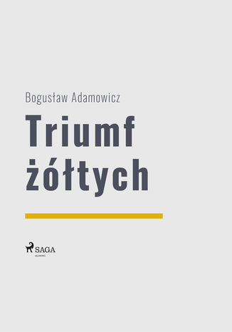 Okładka książki Triumf żółtych