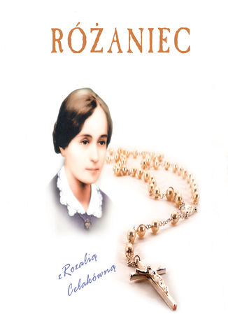 Okładka książki Różaniec z Rozalią Celakówną