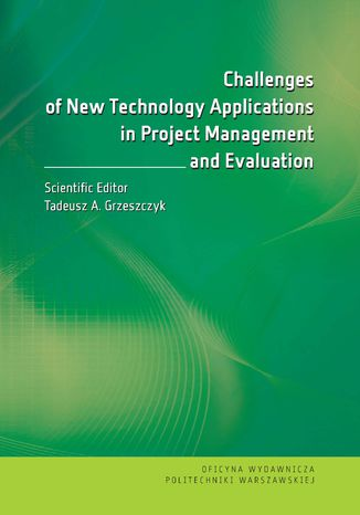 Okładka książki/ebooka Challenges of New Technology Applications in Project Management and Evaluation