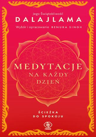 Okładka książki Medytacje na każdy dzień. Ścieżka do spokoju
