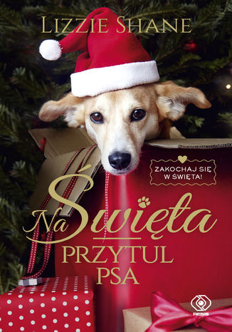 Okładka książki/ebooka Na Święta przytul psa