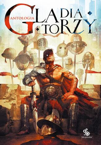 Okładka książki Gladiatorzy