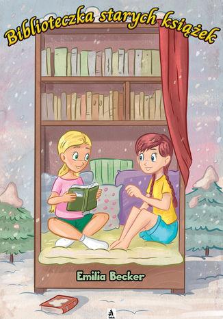Okładka książki/ebooka Biblioteczka starych książek