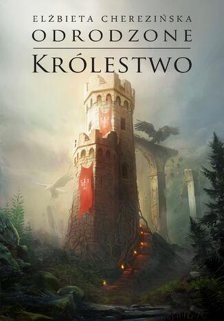Okładka książki Odrodzone królestwo opr. mk
