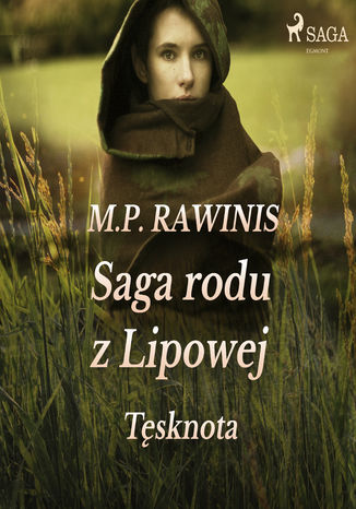 Okładka książki/ebooka Saga rodu z Lipowej. Saga rodu z Lipowej 18: Tęsknota