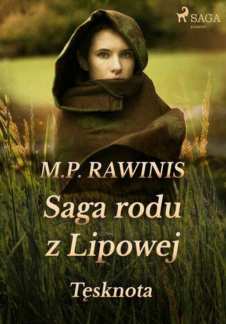 Okładka książki Saga rodu z Lipowej. Saga rodu z Lipowej 18: Tęsknota