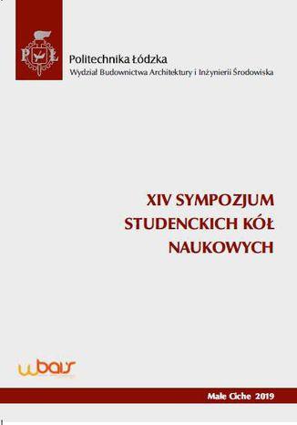 Okładka książki XIV Sympozjum Studenckich Kół Naukowych Wydziału Budownictwa, Architektury i Inżynierii Środowiska