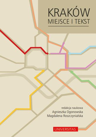 Okładka książki Kraków. Miejsce i tekst