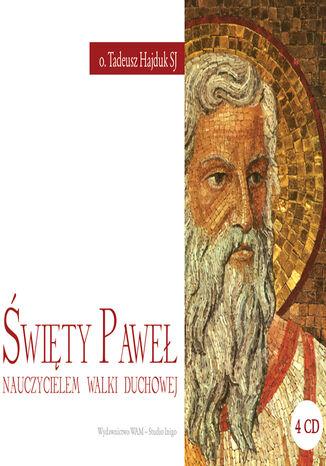 Okładka książki Święty Paweł nauczycielem walki duchowej