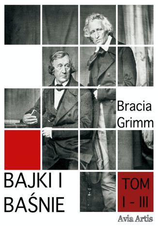 Okładka książki Bajki i Baśnie tom I - III