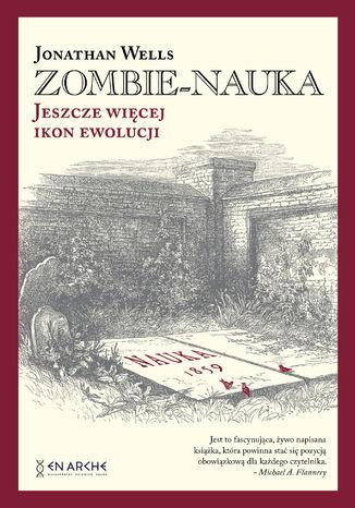 Okładka książki/ebooka Zombie-nauka. Jeszcze więcej ikon ewolucji