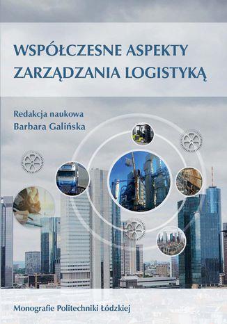 Okładka książki Współczesne aspekty zarządzania logistyką