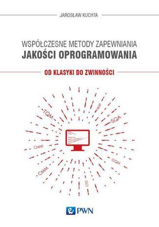 Okładka książki Współczesne metody zapewniania jakości oprogramowania