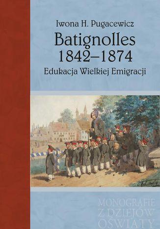 Okładka książki Batignolles 1842-1874