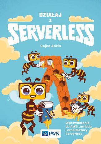 Okładka książki Działaj z Serverless
