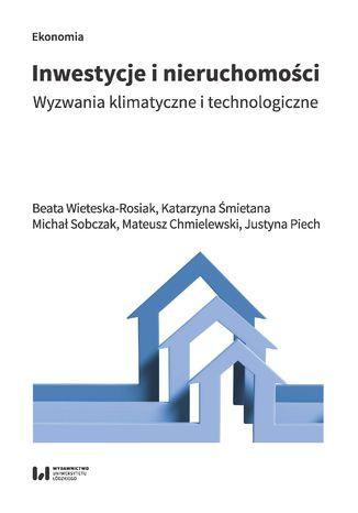 Okładka książki Inwestycje i nieruchomości. Wyzwania klimatyczne i technologiczne