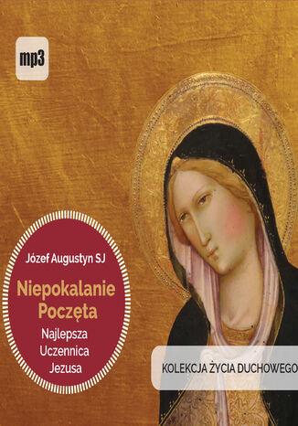 Okładka książki/ebooka Niepokalanie Poczęta najlepsza uczennica Jezusa