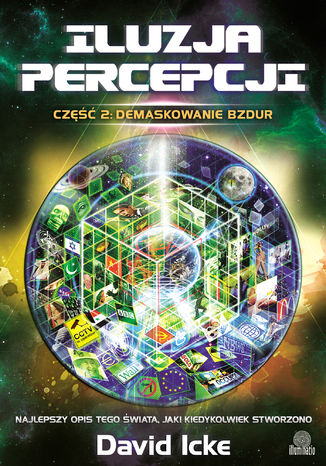 Okładka książki/ebooka Iluzja percepcji, cz. II: Demaskowanie bzdur
