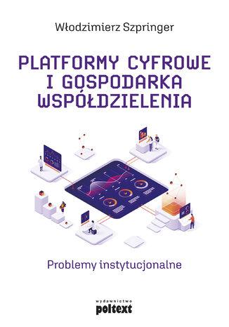 Okładka książki/ebooka Platformy cyfrowe i gospodarka współdzielenia