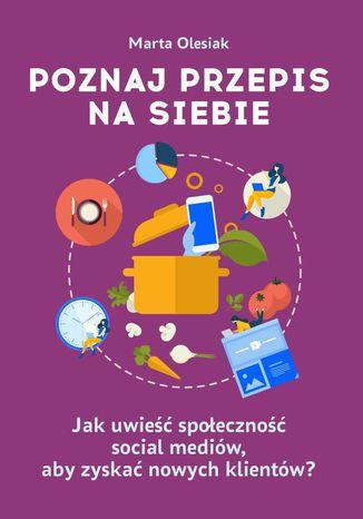 Okładka książki/ebooka Poznaj przepis nasiebie