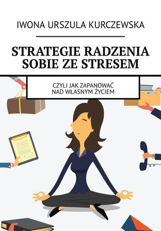 Okładka książki Strategie radzenia sobie zestresem