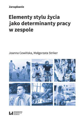 Okładka książki Elementy stylu życia jako determinanty pracy w zespole