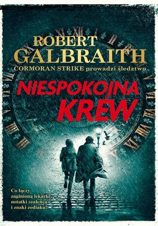 Okładka książki Cormoran Strike prowadzi śledztwo (#5). Niespokojna krew