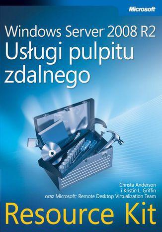 Okładka książki Windows Server 2008 R2 Usługi pulpitu zdalnego Resource Kit