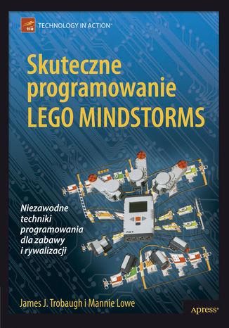 Okładka książki/ebooka Skuteczne programowanie Lego Mindstorms
