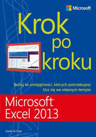 Okładka książki/ebooka Microsoft Excel 2013 Krok po kroku